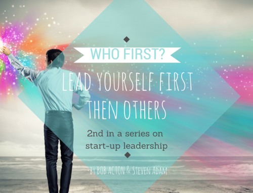 Who First? Lead Yourself First, Then Others.